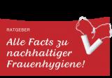 -10 % auf nachhaltige Damenhygieneprodukte | erdbeerwoche